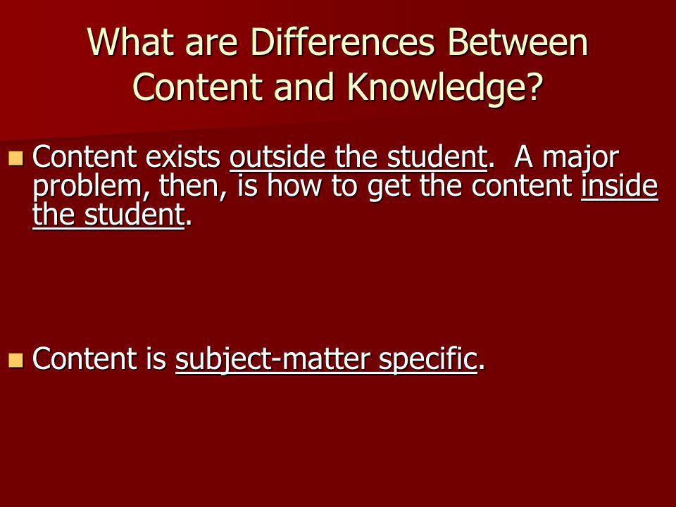 What are Differences Between Content and Knowledge.