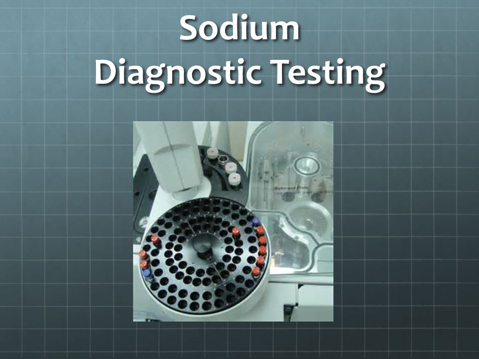 Sodium Diagnostic Testing
