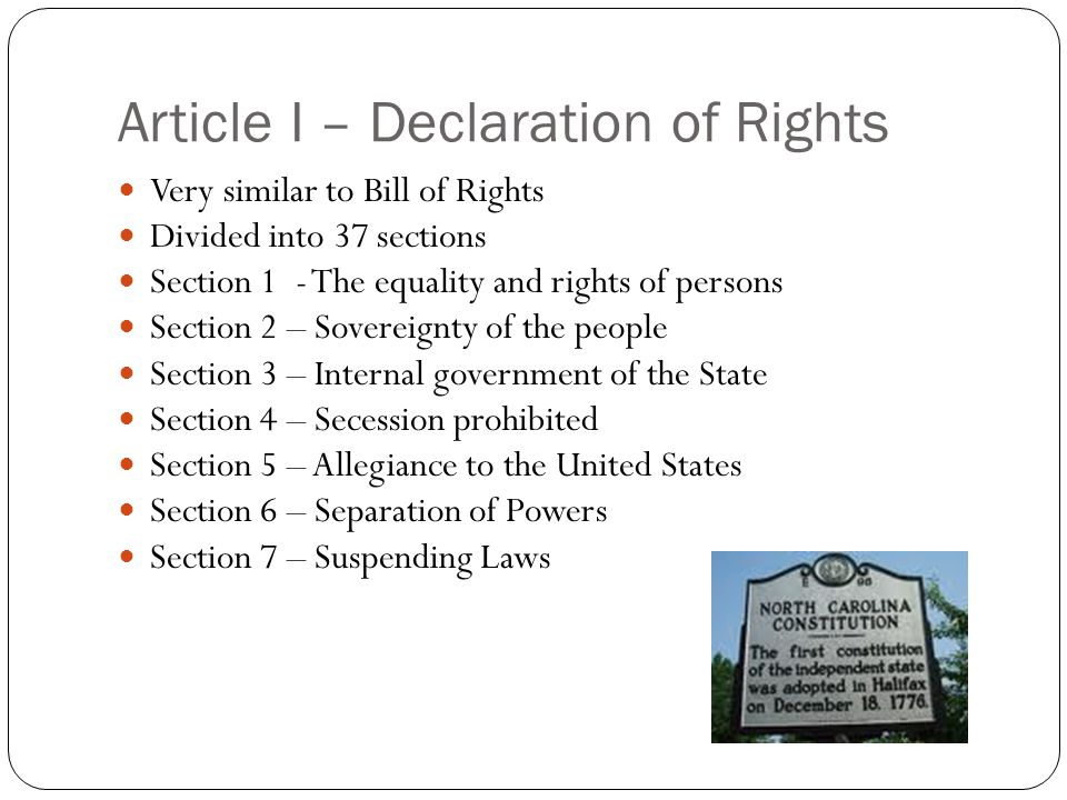 Article I – Declaration of Rights Very similar to Bill of Rights Divided into 37 sections Section 1 - The equality and rights of persons Section 2 – S