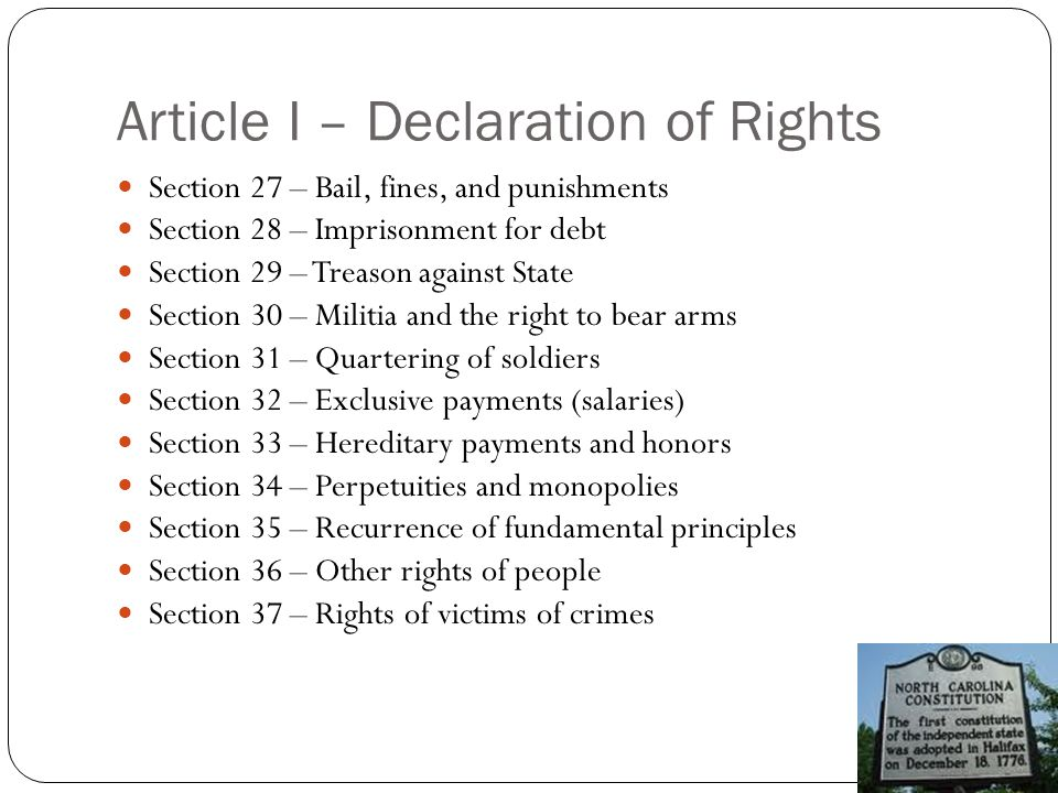 Article I – Declaration of Rights Section 27 – Bail, fines, and punishments Section 28 – Imprisonment for debt Section 29 – Treason against State Sect