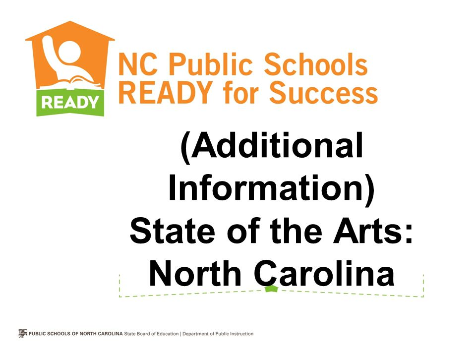 (Additional Information) State of the Arts: North Carolina