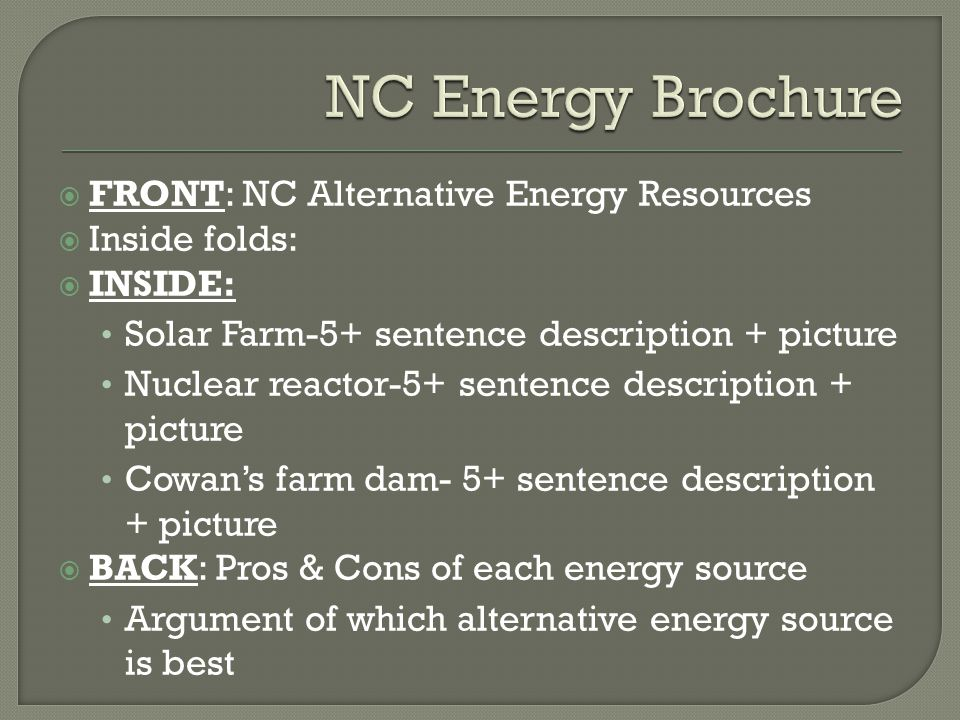 1.Name the four types of alternative energy sources that are available in North Carolina 2.