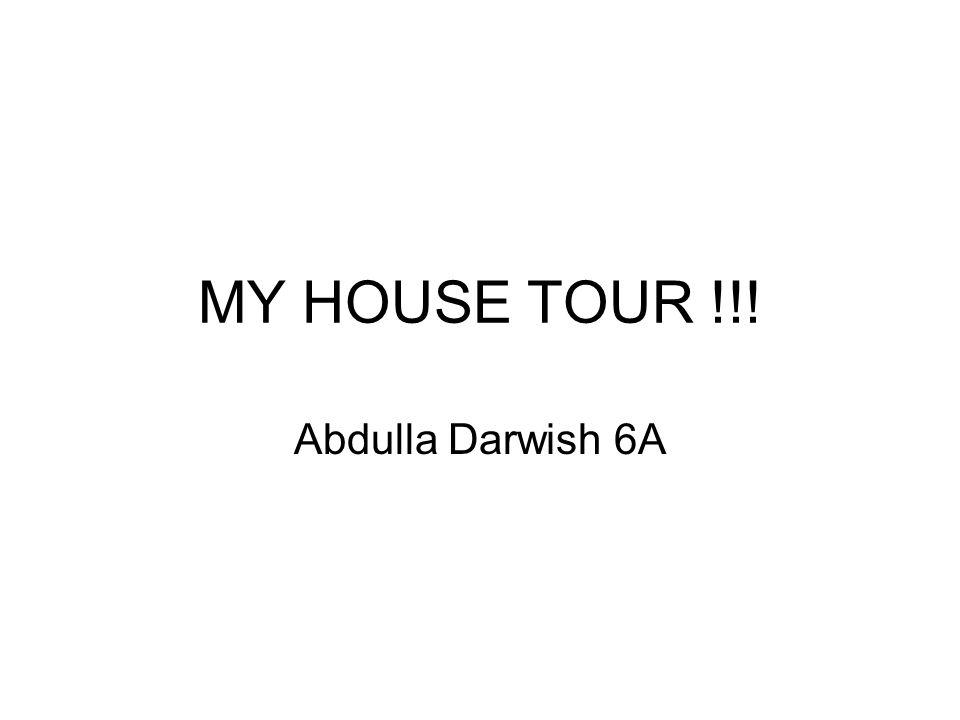 MY HOUSE TOUR !!! Abdulla Darwish 6A