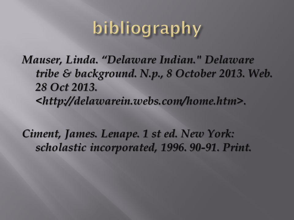 Mauser, Linda. Delaware Indian. Delaware tribe & background.