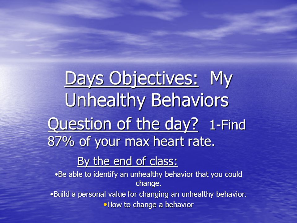 What is a behavior or habit you've tried to change or would like to change in the future.
