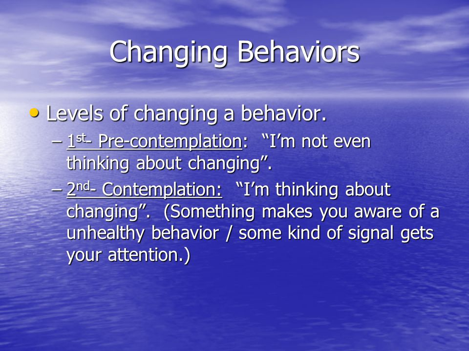 Changing Behavior 3rd Preparation- I'm getting ready to change .