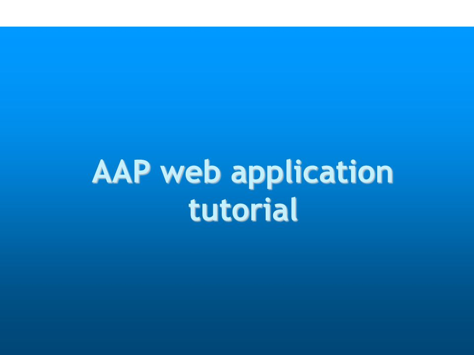AAP web application tutorial