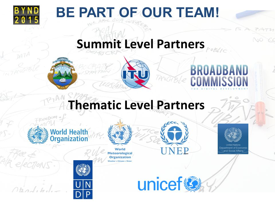 BE PART OF OUR TEAM! Summit Level Partners Thematic Level Partners