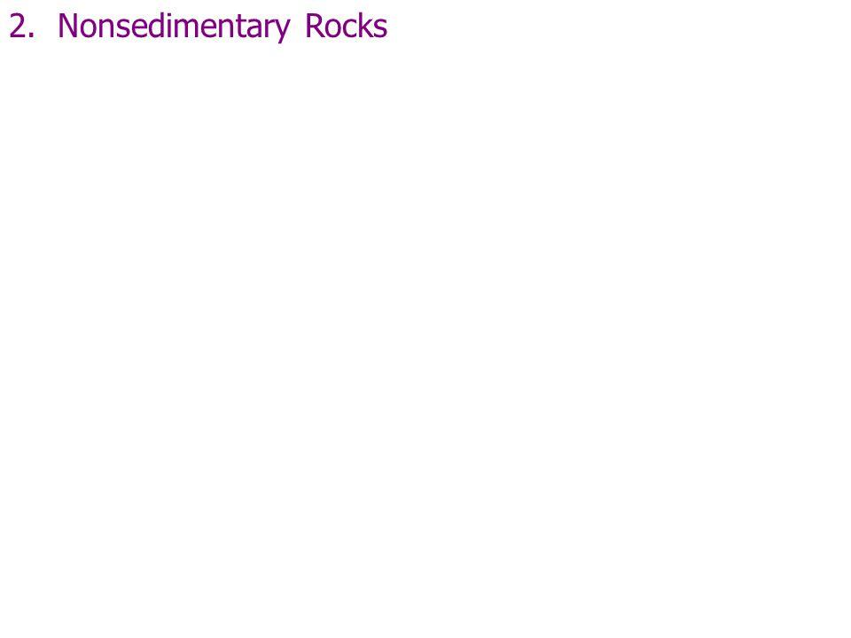 2. Nonsedimentary Rocks