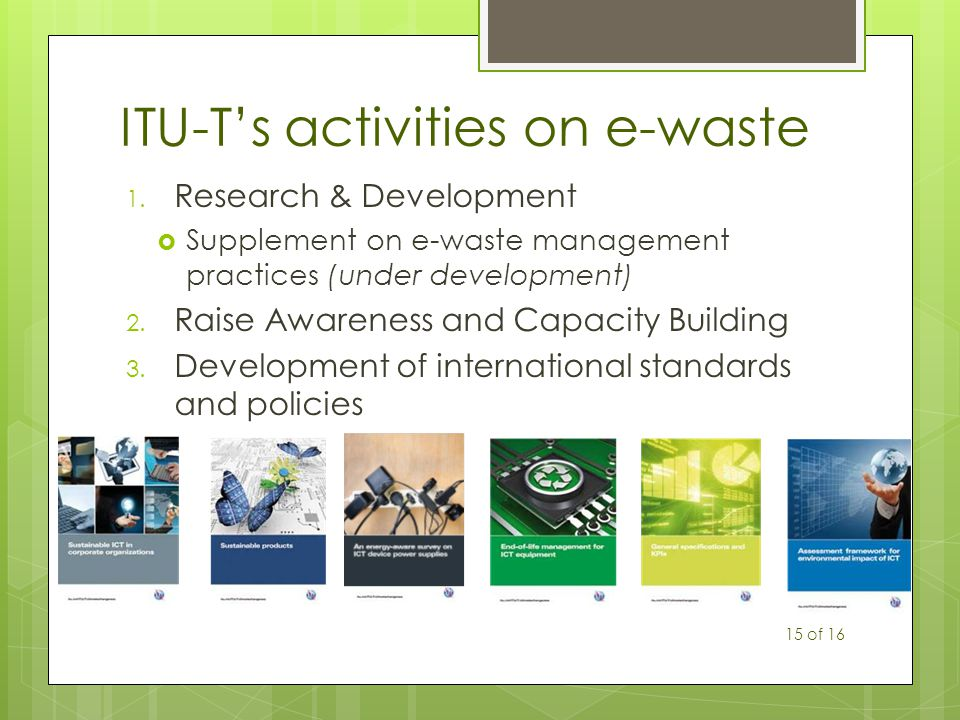 ITU-T's activities on e-waste 1.