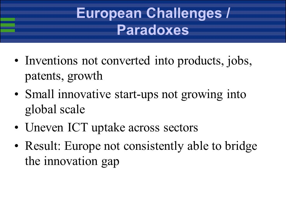 Innovation Review of Lisbon Strategy 2005; Growth & Jobs Industrial Policy Communication 2005 Broad-based Innovation Strategy and Action Plan Lahti &