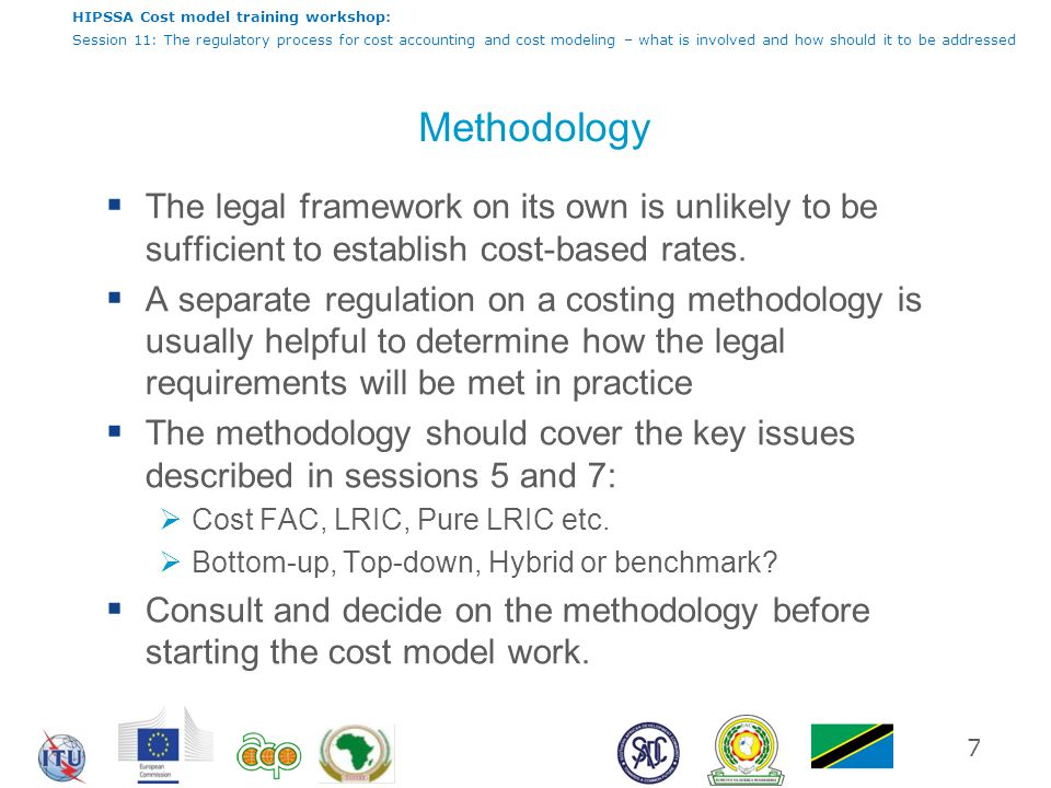 HIPSSA Cost model training workshop: Session 11: The regulatory process for cost accounting and cost modeling – what is involved and how should it to be addressed Data sourcing  Appropriate data sources will depend on the type of model being constructed.