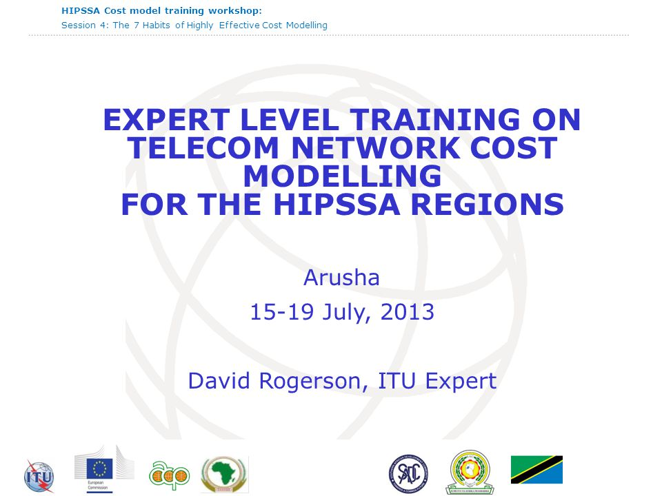 HIPSSA Cost model training workshop: Session 4: The 7 Habits of Highly Effective Cost Modelling  12 12 Illustrating the habits