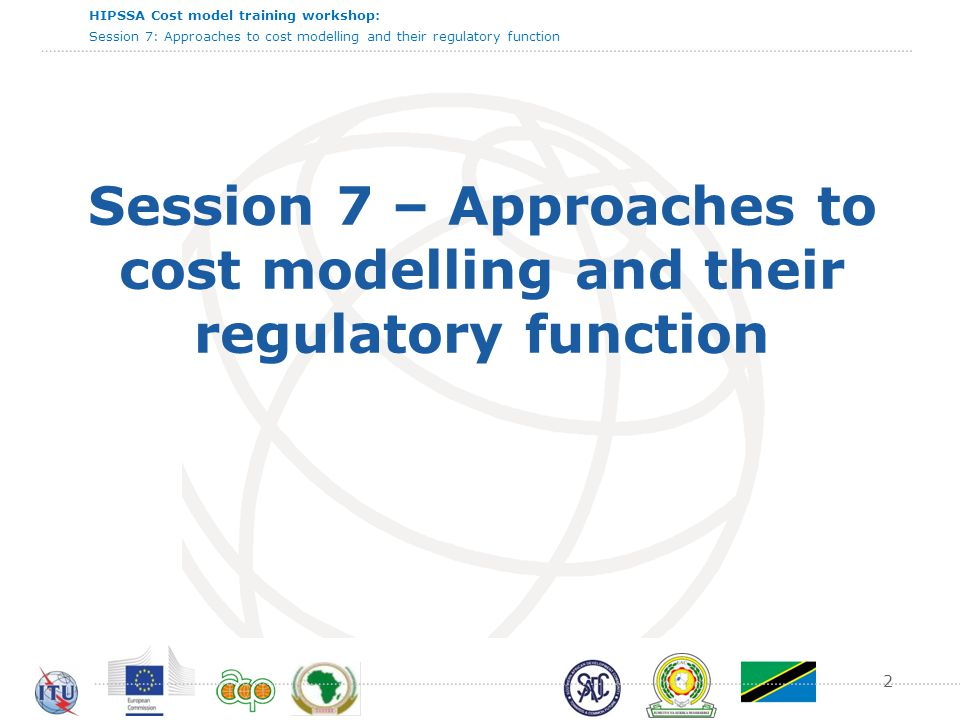HIPSSA Cost model training workshop: Session 7: Approaches to cost modelling and their regulatory function 13  Advantages  Often preferred by regulator, who also allows Weighted Average Cost of Capital (WACC) = Interest on investment.