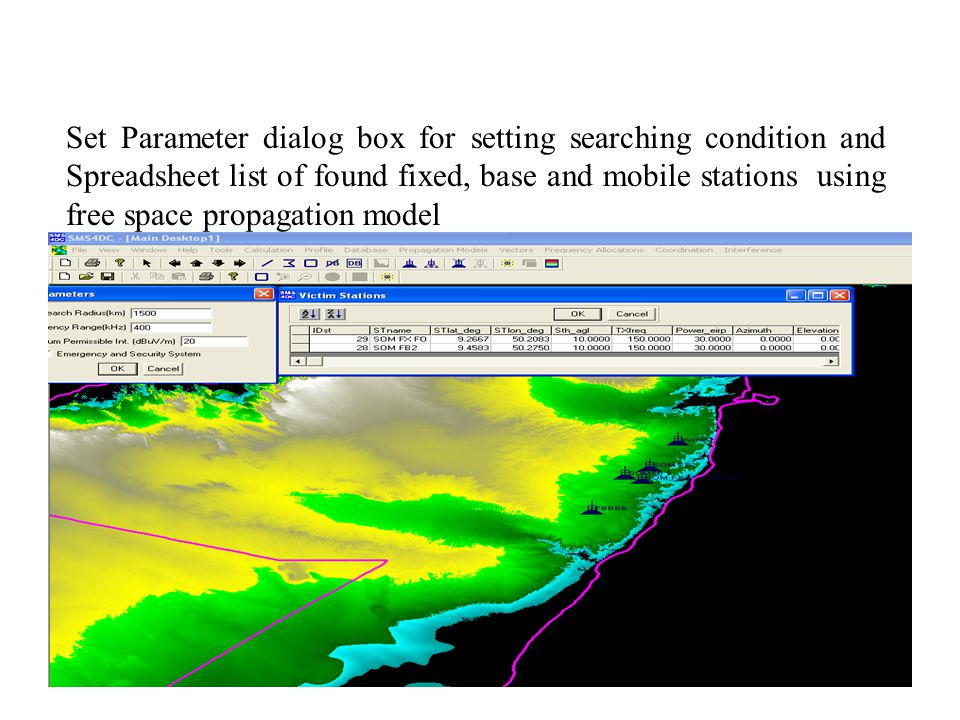 Set Parameter dialog box for setting searching condition and Spreadsheet list of found fixed, base and mobile stations using free space propagation model