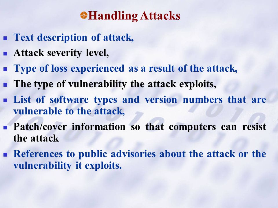 Text description of attack, Attack severity level, Type of loss experienced as a result of the attack, The type of vulnerability the attack exploits,