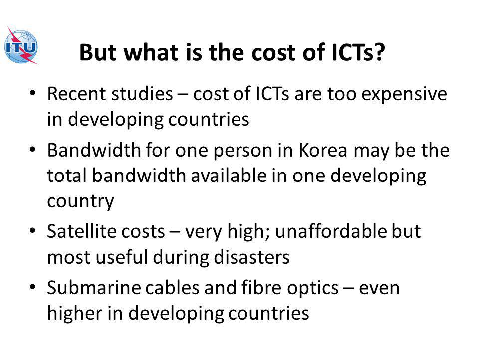 But what is the cost of ICTs.