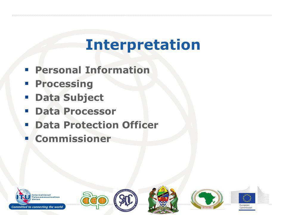 Interpretation  Personal Information  Processing  Data Subject  Data Processor  Data Protection Officer  Commissioner