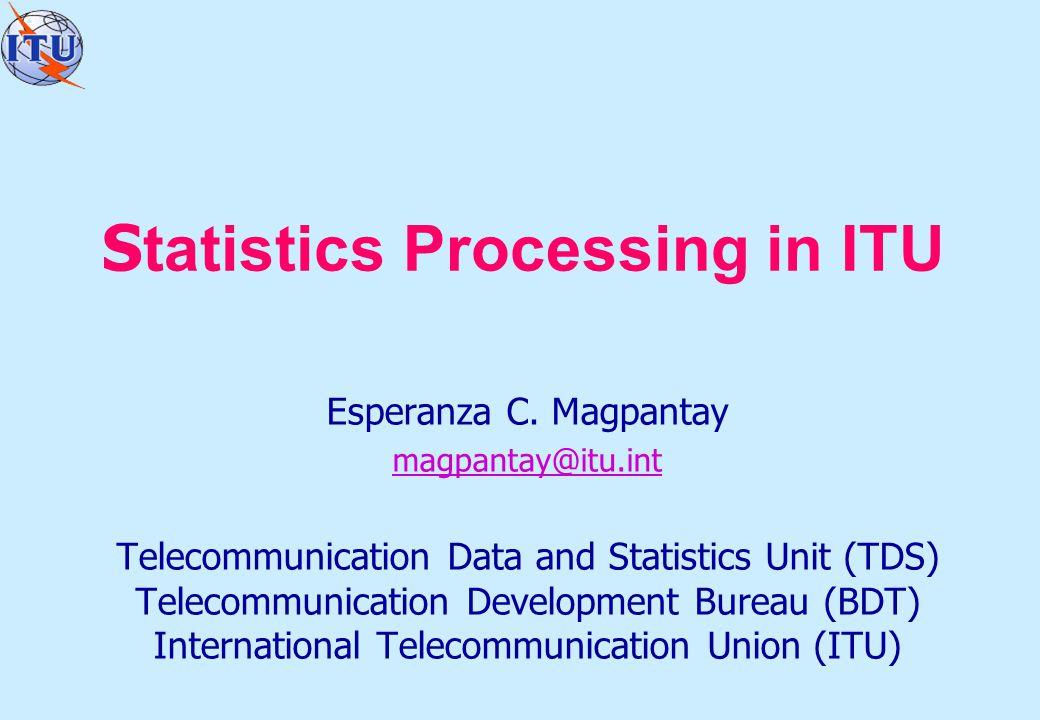 S tatistics Processing in ITU Esperanza C.