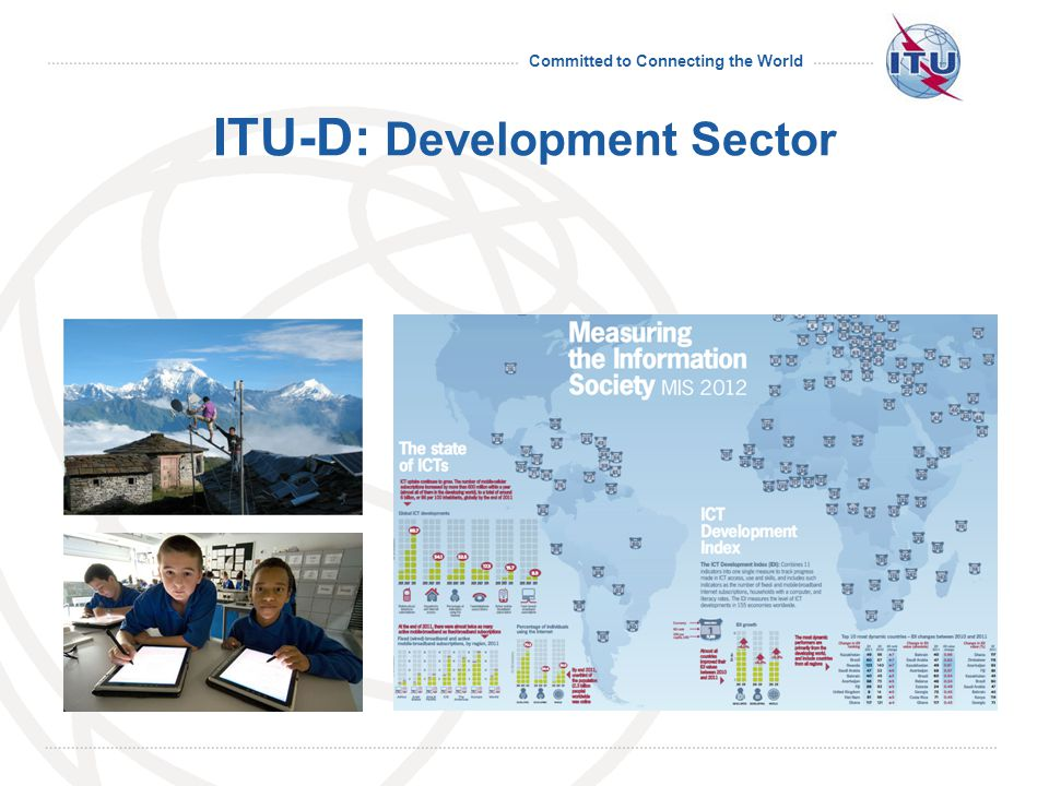 Committed to Connecting the World ITU-D: Development Sector