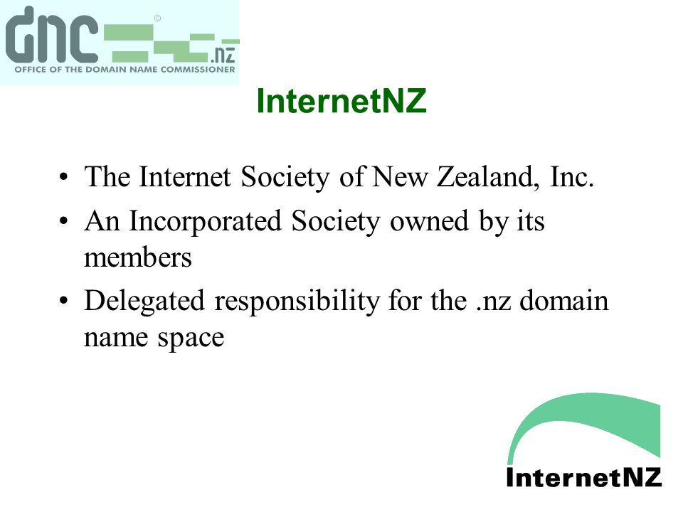 InternetNZ The Internet Society of New Zealand, Inc.