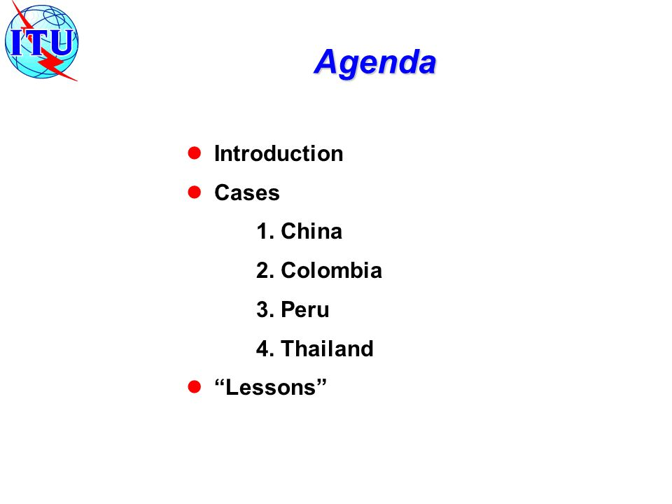 Agenda Introduction Cases 1. China 2. Colombia 3. Peru 4. Thailand Lessons