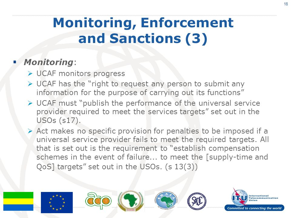 """Monitoring, Enforcement and Sanctions (3)  Monitoring:  UCAF monitors progress  UCAF has the """"right to request any person to submit any information"""