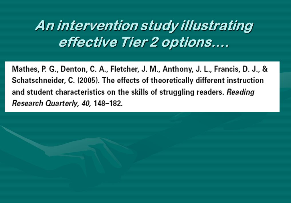 An intervention study illustrating effective Tier 2 options….