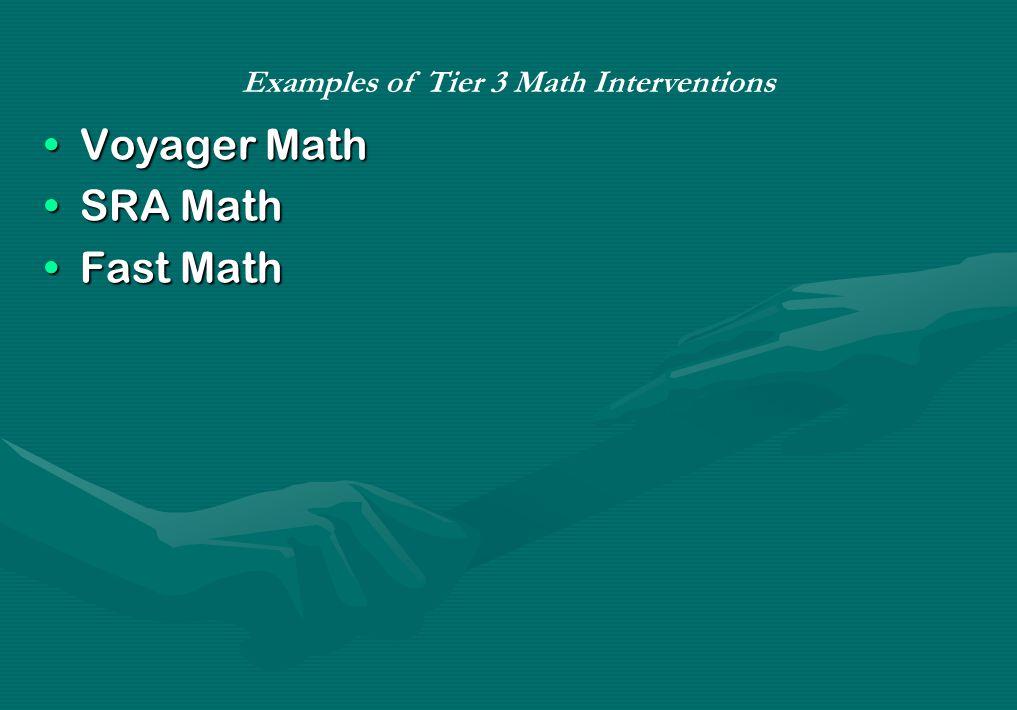 Voyager MathVoyager Math SRA MathSRA Math Fast MathFast Math Examples of Tier 3 Math Interventions