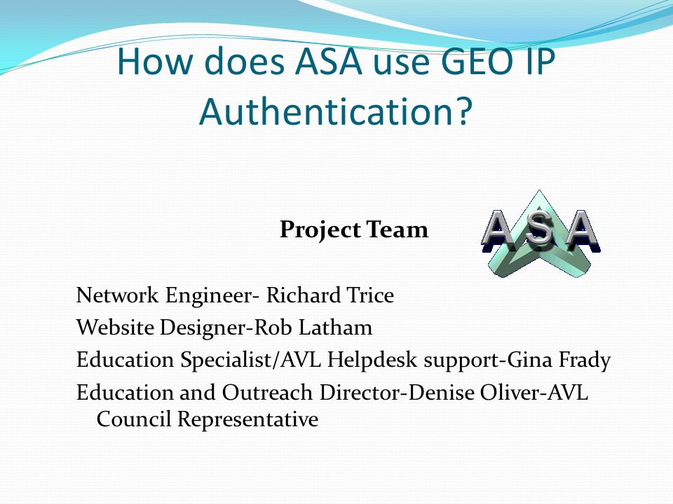 How does ASA use GEO IP Authentication.