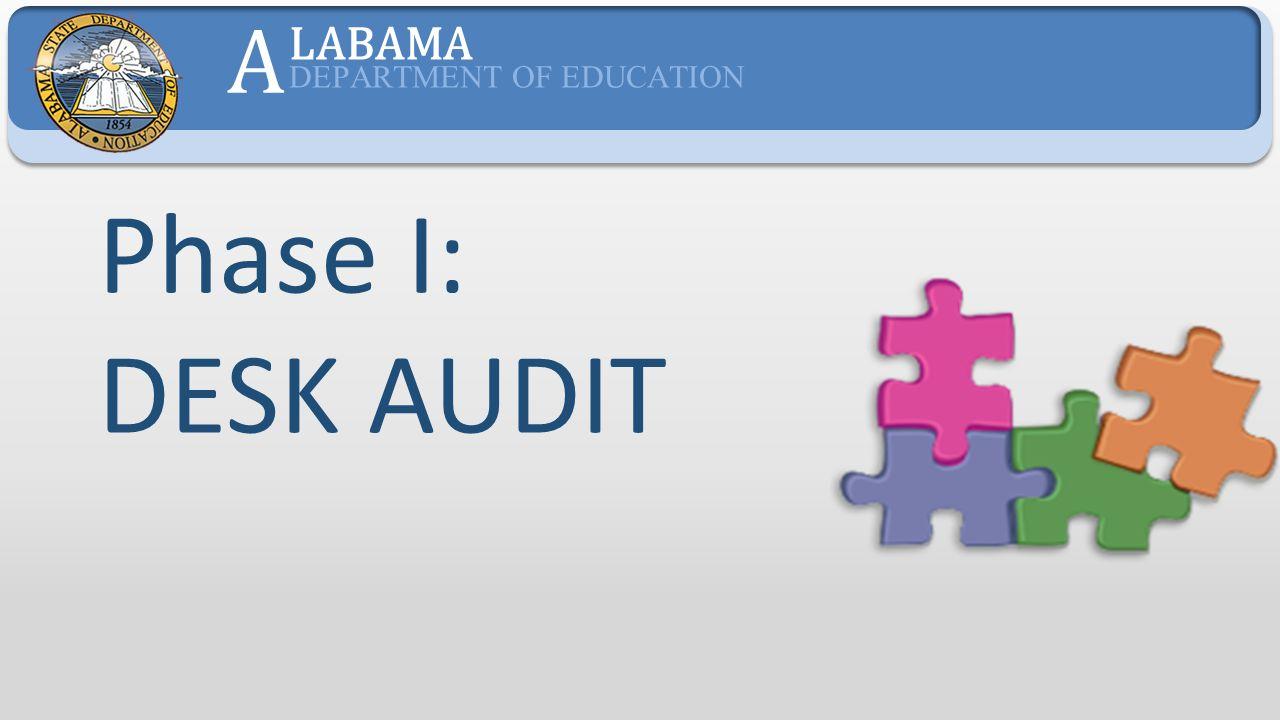 Phase I: DESK AUDIT A LABAMA DEPARTMENT OF EDUCATION