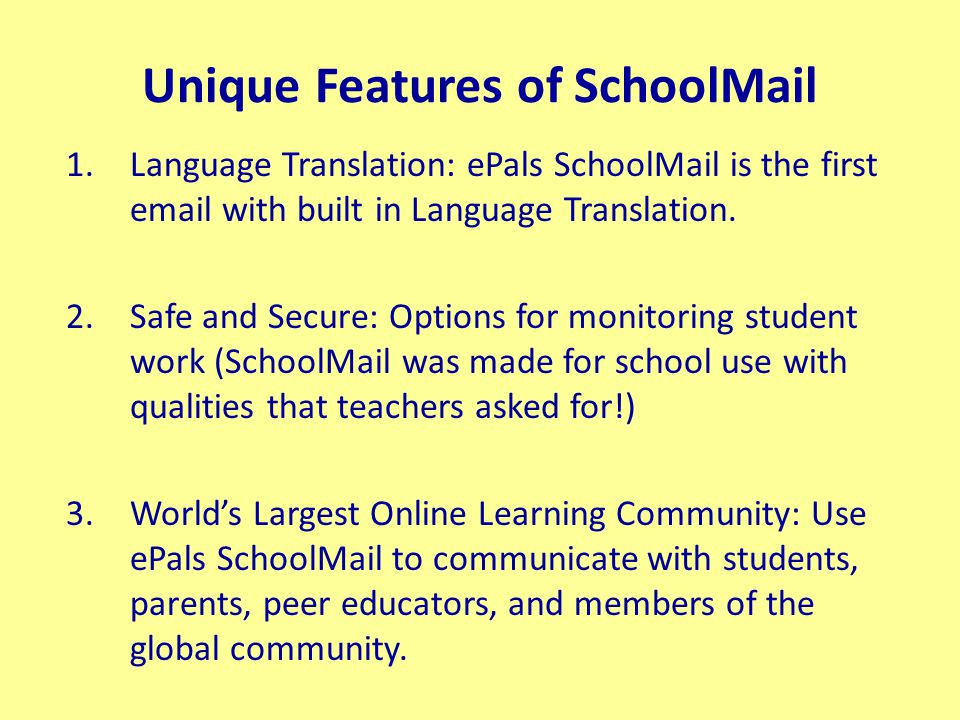 Classroom Email Integration Authentic assessment Use vocabulary words within email Round robin story writing Share and analyze data Write an alternative ending to a story Respond to a daily news headline or topic