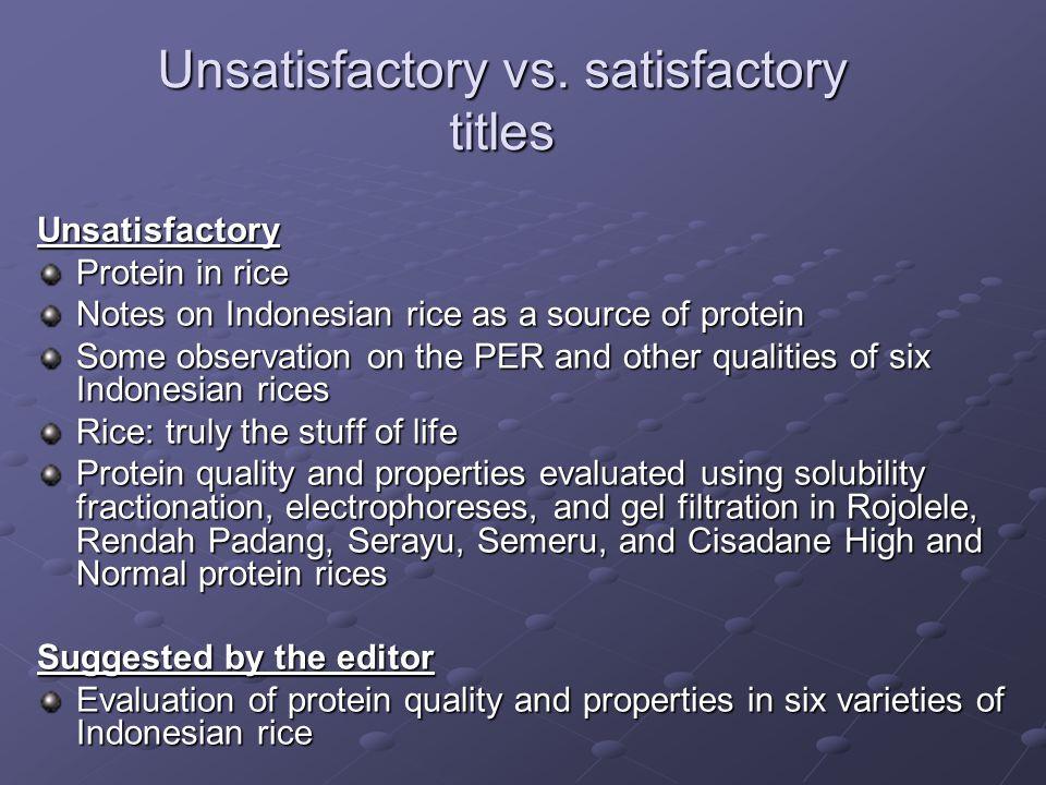 Unsatisfactory vs.