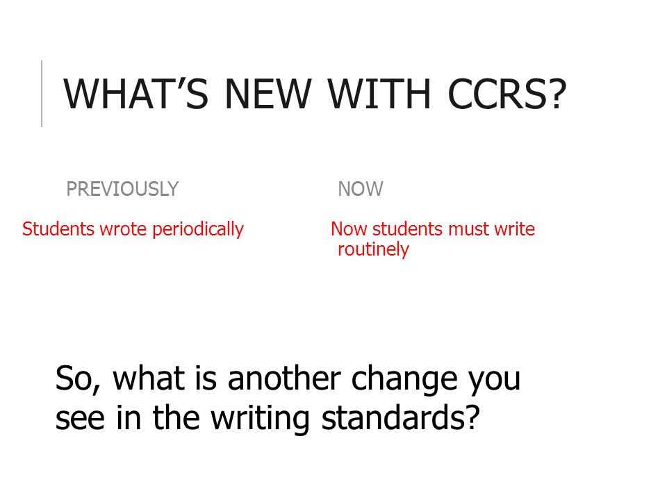 WHAT'S NEW WITH CCRS.