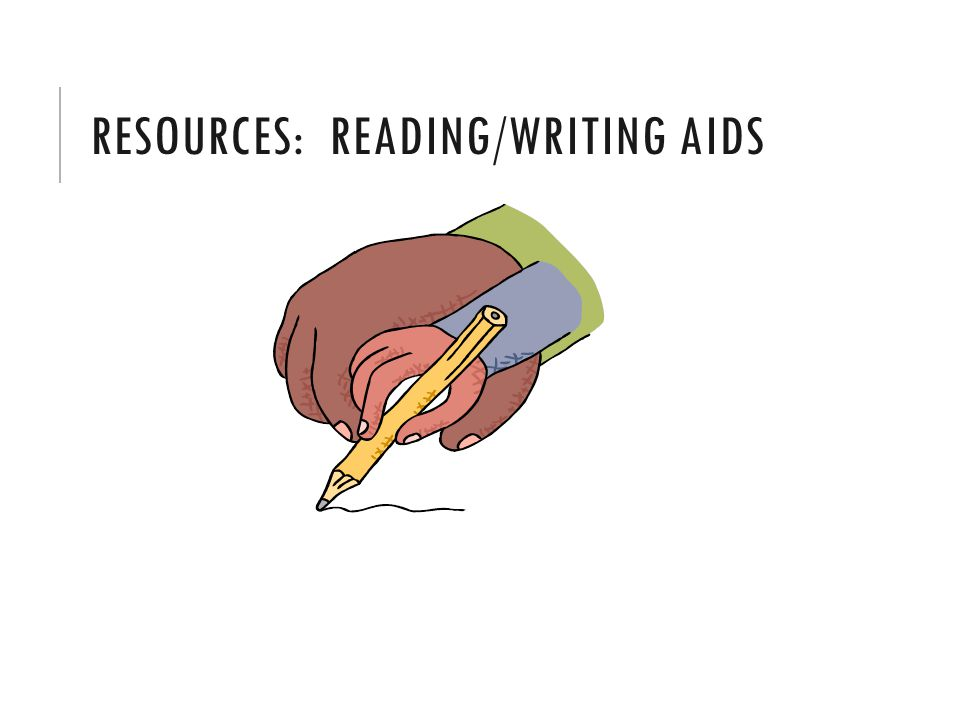 RESOURCES: READING/WRITING AIDS
