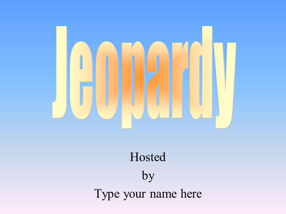Hosted by Type your name here