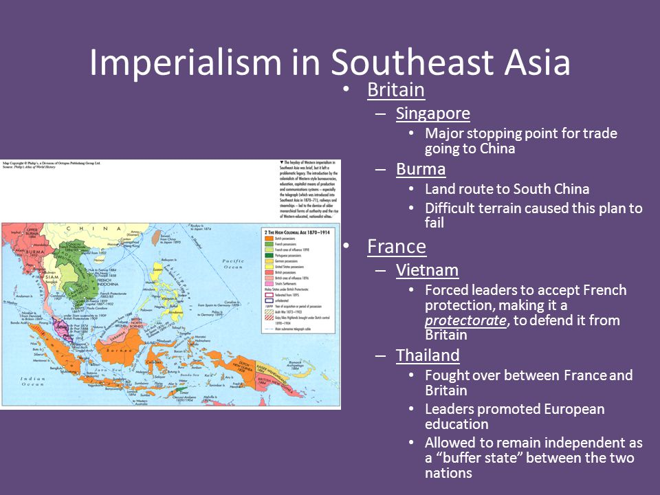 Imperialism in Southeast Asia Cont'd United States – Philippines Acquired through Spanish-American War Gave U.S.
