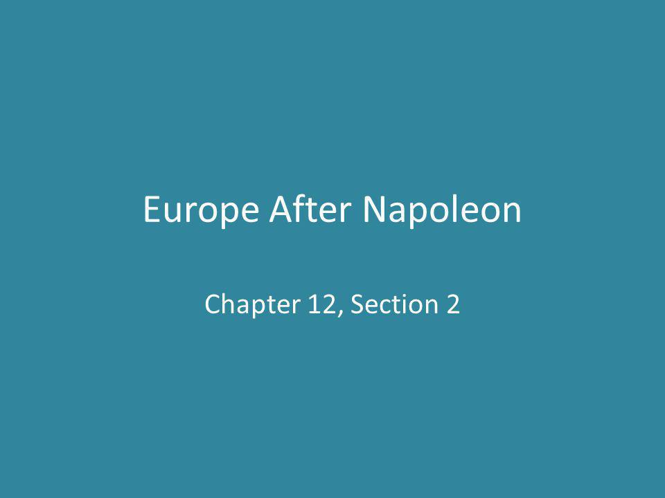 Europe After Napoleon Chapter 12, Section 2