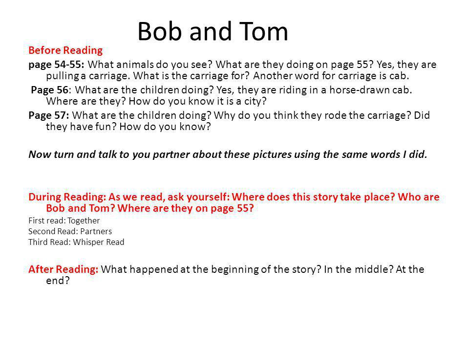 Bob and Tom Before Reading page 54-55: What animals do you see.