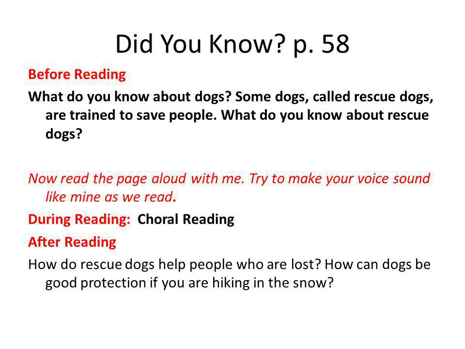 Did You Know. p. 58 Before Reading What do you know about dogs.