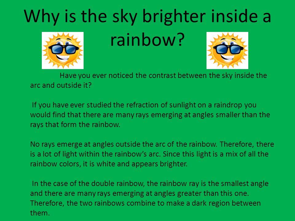 How far away is a Rainbow.