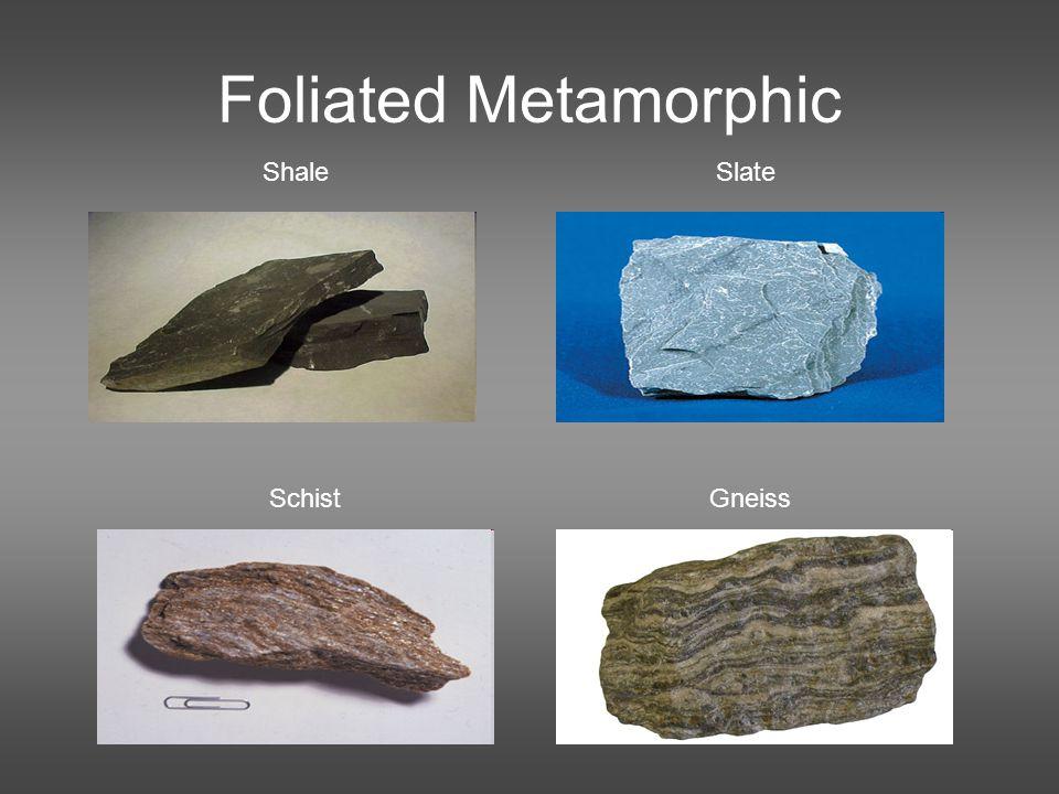 Foliated Metamorphic ShaleSlate SchistGneiss