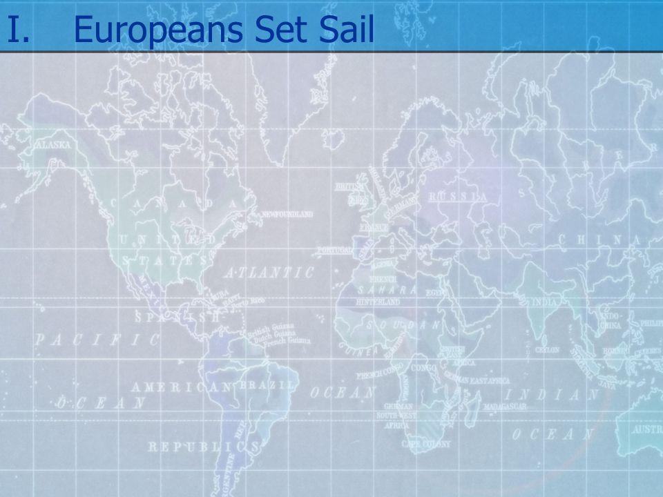 I.Europeans Set Sail