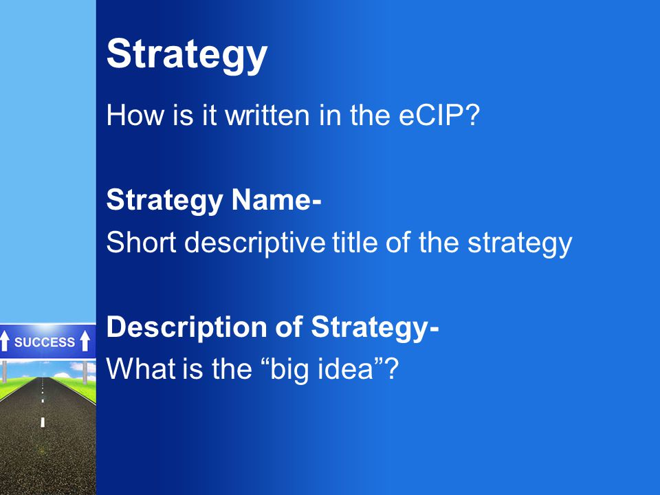 Strategy How is it written in the eCIP.