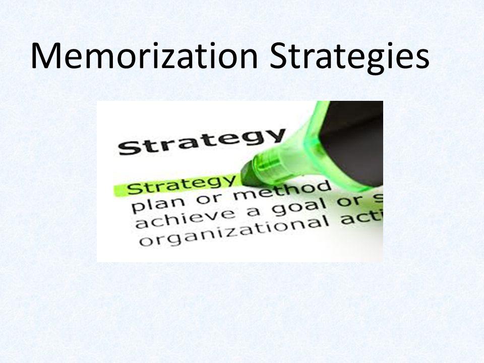 Memorization Strategies