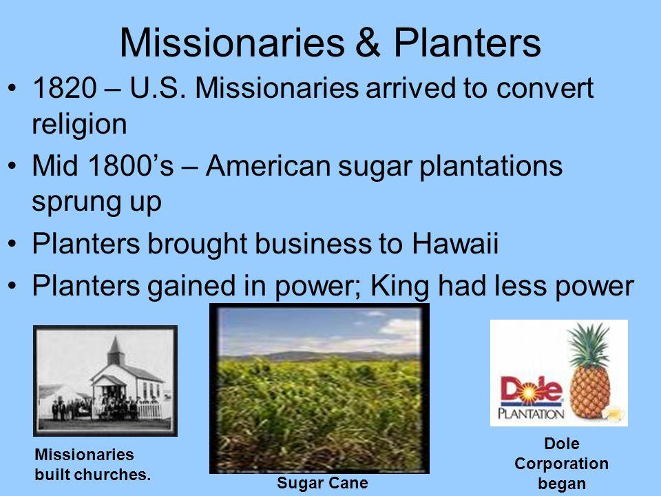 Missionaries & Planters 1820 – U.S.