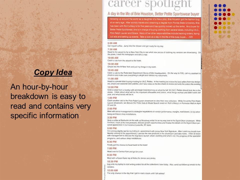 Copy Idea An hour-by-hour breakdown is easy to read and contains very specific information
