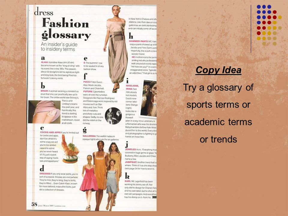 Copy Idea Try a glossary of sports terms or academic terms or trends