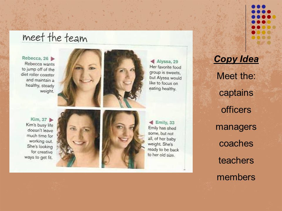 Copy Idea Meet the: captains officers managers coaches teachers members