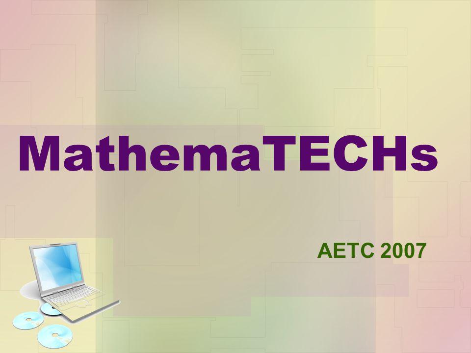 MathemaTECHs AETC 2007